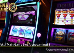 Cara Efektif Main Game Slot Arenagaming88