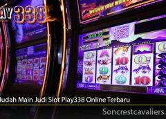 Cara Mudah Main Judi Slot Play338 Online Terbaru