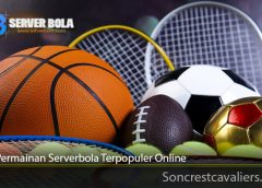 Jenis Permainan Serverbola Terpopuler Online