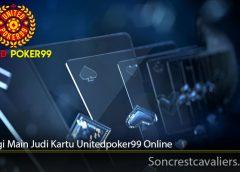 Strategi Main Judi Kartu Unitedpoker99 Online